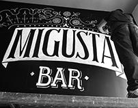 Migusta Bar (Lettering)