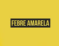 Febre Amarela • Folder Informativo