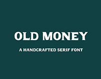OLD MONEY - FREE FONT