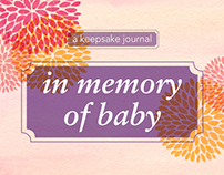 A Keepsake Journal In Memory of Baby