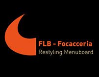 FLB - Focacceria | Restyling Menuboard