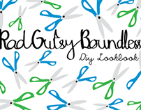 RGB - Rad Gutsy Boundless DIY Look book