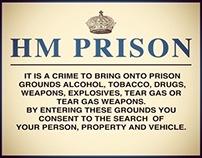 Prison sign