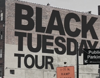 BLACK TUESDAY TOUR