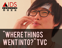 """Where Things Went Into?"" - Aids Concern TVC"