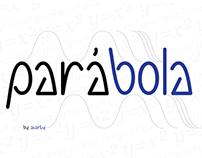 Tipografía experimental PARABOLA