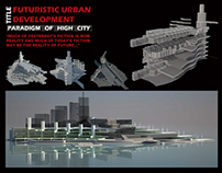 Futuristic Urban Development (Paradigm of High City)