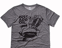Just Add Oil Tee