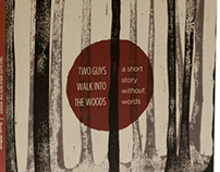 Two Men Walk into The Woods