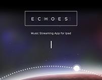 E C H O E S | Personal Music Streaming app