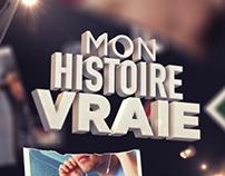 MON HISTOIRE VRAIE