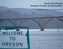 Conde McCullough--Oregon's Premier Bridge Builder
