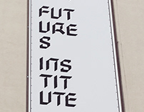 A Temporary Futures Institute