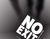 """""""No Exit"""" Poster"""