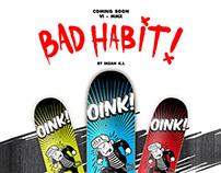 Ihsan KL x Oink Skateboards