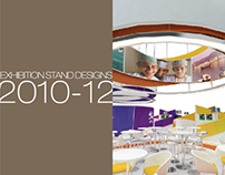 EXHIBITION STAND DESIGNS - 2010 Until Present