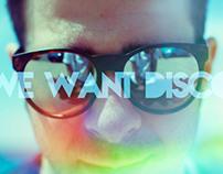 We Want Disco