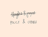 Thoughts & Prayers / Policy & Change