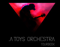 ...A Toys Orchestra Tourbook