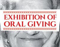 EXHIBITION OF ORAL GIVING