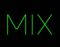 M I X