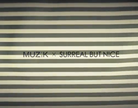 MUZIK X SURREAL BUT NICE 'FIND ME'