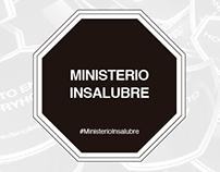 MINISTERIO INSALUBRE // Proyecto