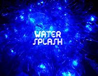 "LIGHTING DESIGN-""WATER SPLASH"""