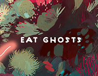 Eat Ghosts - AN TI E GO