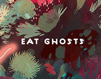 Eat Ghosts - AN TI E GO