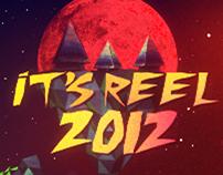 It's Reel 2012