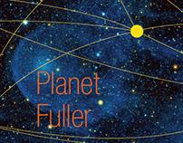 Planet Fuller
