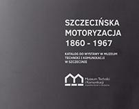 SZCZECIŃSKA MOTORYZACJA 1860-1967