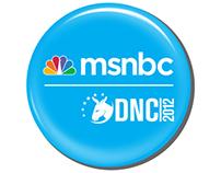 MSNBC LEAN FORWARD Experience at the DNC