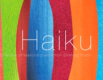 Haiku - A collection of poems.