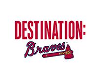 Destination Braves