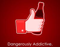 Dangerously Addictive.