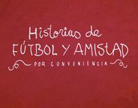 FILM. Gol Televisión. Fútbol y amistad por conveniencia