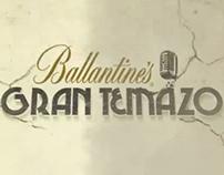 DIGITAL CONTENT. Ballantines. Gran Temazo