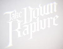 Take Down Rapture // Band Logo and CD Cover