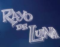 Rayo de luna-Moon Ray