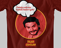 İşler Güçler Series of T-Shirt Designs