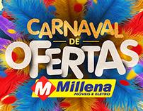Carnaval de Ofertas 2018 | Rede Millena