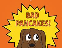 Bad Pancakes!