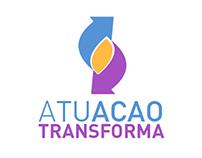 """Brand - Campaign """"Atuação Transforma"""""""