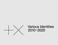 Various Identities 2010–2020