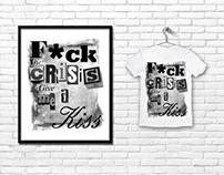 F*ck the crisis