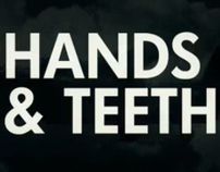 Hands & Teeth