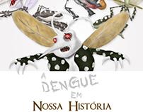 A Dengue em Nossa História