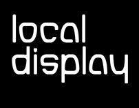 Local Display